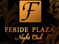 Feride plaza Night Club.
