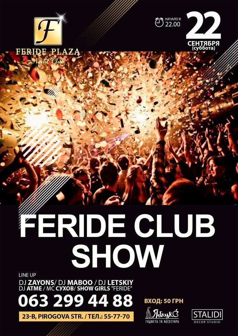 FERIDE CLUB SHOW