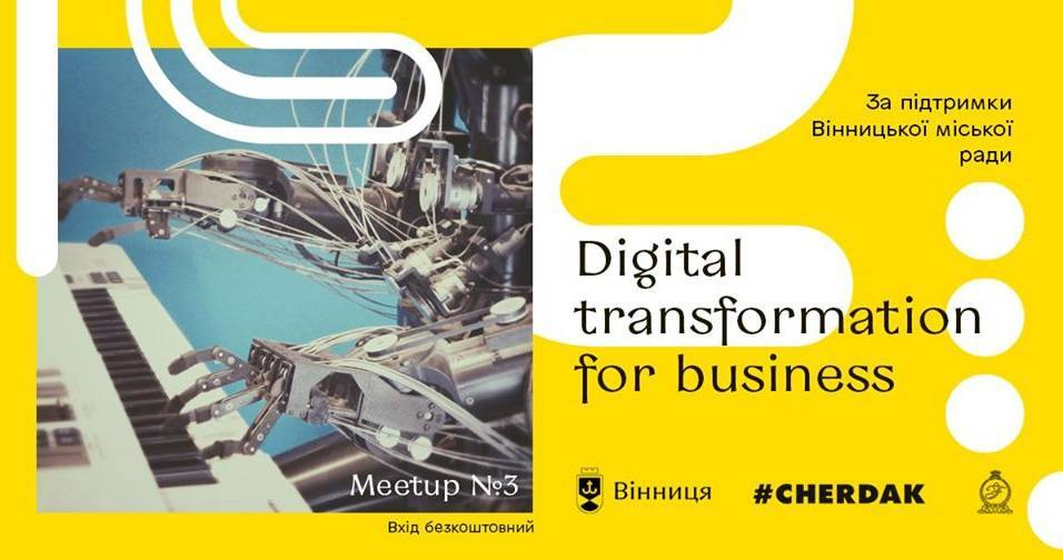 MeetUp #3: Digital transformation for business