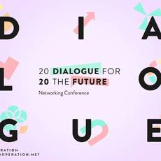 "Networking conference ""Dialogue for the Future 2020"""